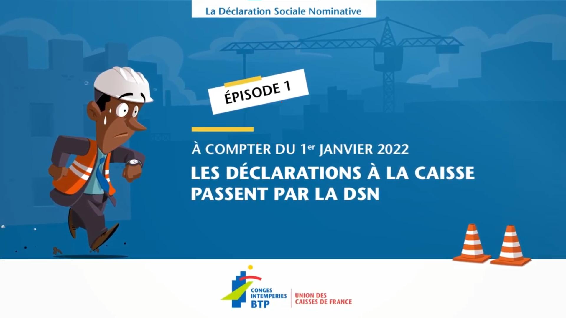 DSN 2022 – Webserie Vidéo épisode 1